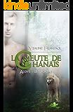 La meute de Chânais tome 2: Aloys - le sacrifice (French Edition)