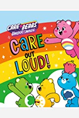 Care Out Loud! (Care Bears: Unlock the Magic) Kindle Edition