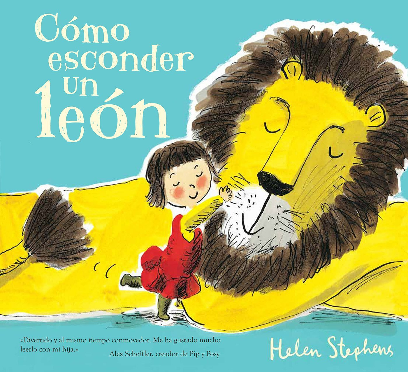 Cómo esconder un león (B de Blok): Amazon.es: Helen Stephens: Libros