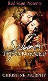 Sphinx Transformed (The Sphinx Warriors Series Book 3)