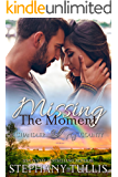 Missing the Moment (A Chandler County Novel)