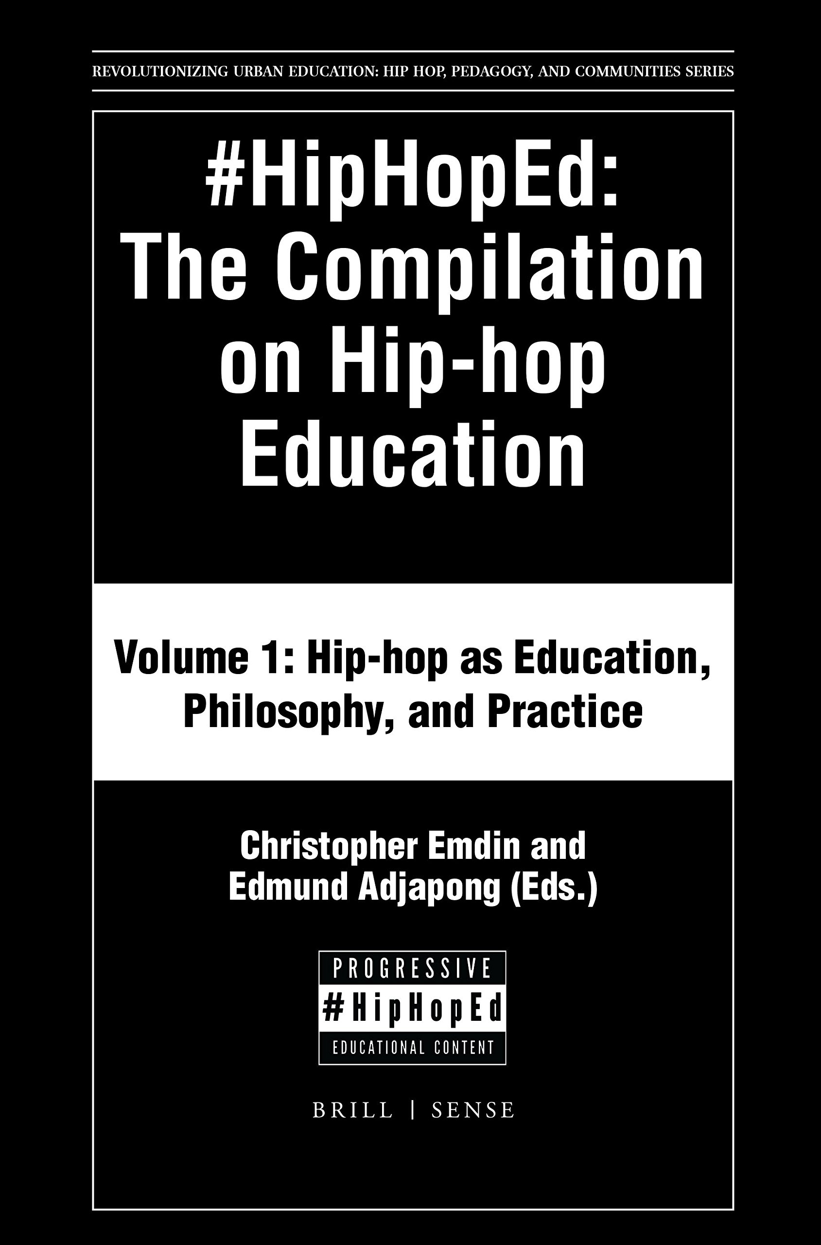 #HipHopEd: The Compilation on Hip-hop Education (Revolutionizing Urban Education) (Revolutionizing Urban Education: Hip-hop, Pedagogy, and Communities) pdf