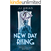 New Day Rising: Book Three in the Dusk Queen Series book cover