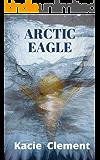 Arctic Eagle: An international mystery and crime novel