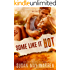 Some Like It Hot: Summer of the Burning Sky (Montana Fire book 8)