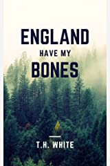 England Have My Bones Kindle Edition