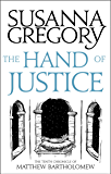 The Hand Of Justice: The Tenth Chronicle of Matthew Bartholomew