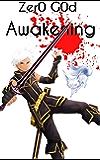 Zero God (A LitRPG tale): Awakening (Digital Realms)
