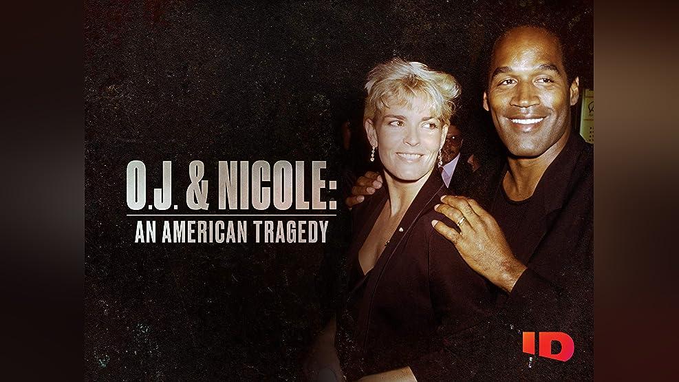 O.J. & Nicole: An American Tragedy Special