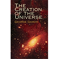 The Creation of the Universe (Dover Science Books) (English Edition)