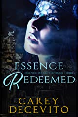 Essence Redeemed (Essence Extracted Book 3) Kindle Edition