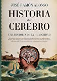 Historia del cerebro: Una historia de la humanidad