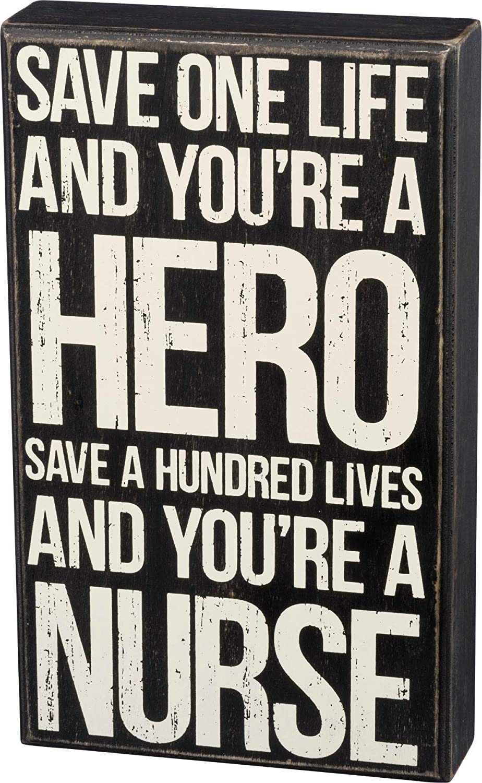 "Primitives by Kathy 33805 Box Sign, 6"" x 10"", Save One Life Nurse"