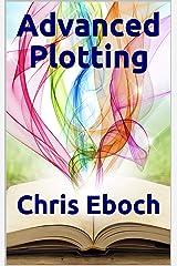 Advanced Plotting Kindle Edition