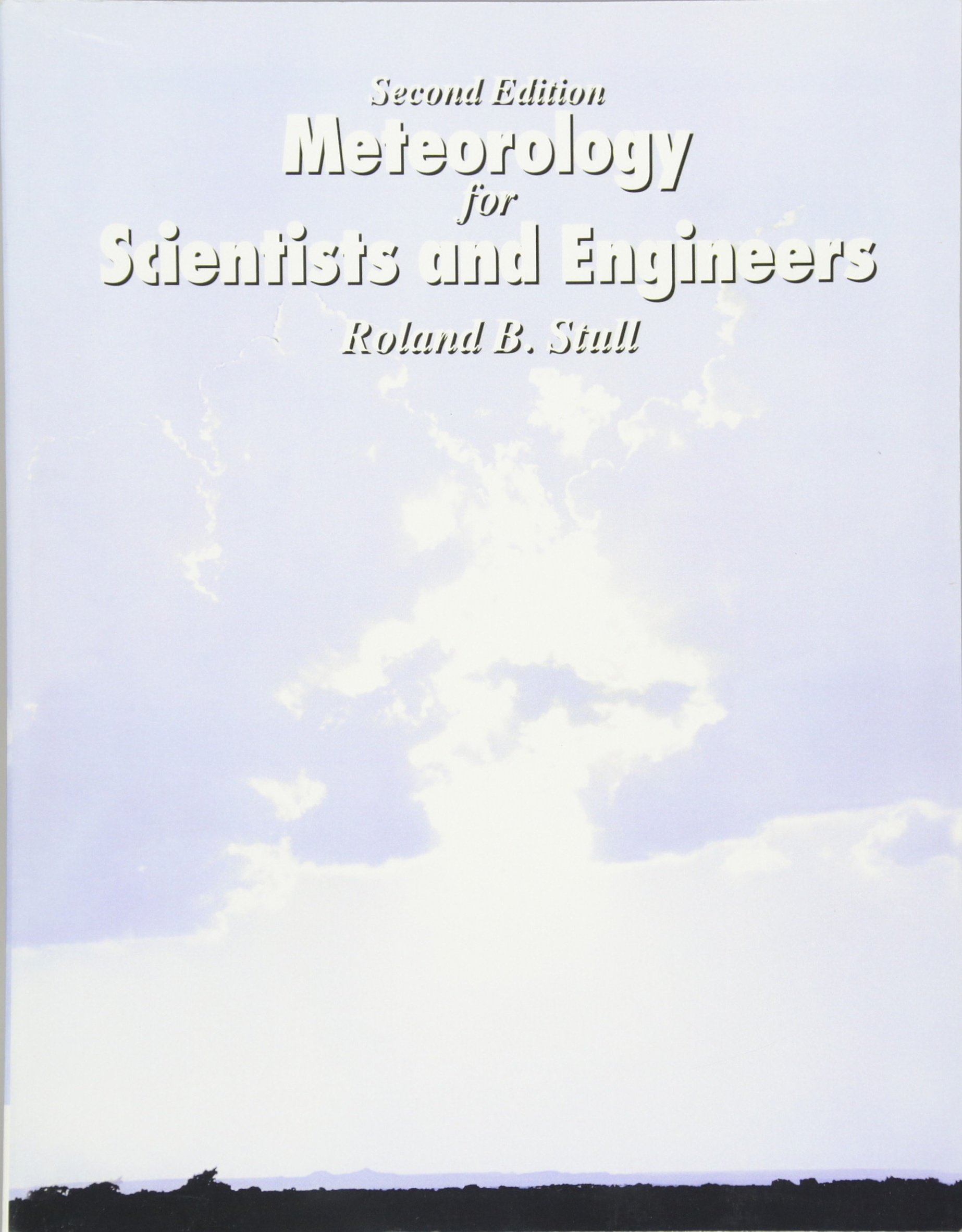Meteorology for scientists and engineers amazon roland b meteorology for scientists and engineers amazon roland b stull fremdsprachige bcher fandeluxe Images