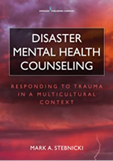 Amazon disaster mental health services a primer for disaster mental health counseling responding to trauma in a multicultural context fandeluxe Images
