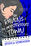 The Ravens & the Mysterious Town (The Falling Series Book 2)