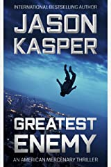 Greatest Enemy: A David Rivers Thriller (American Mercenary Book 1) Kindle Edition