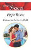 Claimed for the Greek's Child (The Winners' Circle Book 3698) (English Edition)