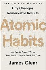 Atomic Habits: An Easy & Proven Way to Build Good Habits & Break Bad Ones Hardcover