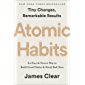 Atomic Habits: An Easy & Proven Way to Build Good Habits & Break Bad Ones (English Edition)