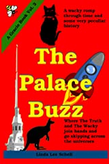 The Palace Buzz (A Gracie Book Book 2) Kindle Edition
