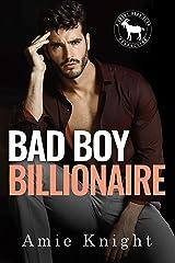 Bad Boy Billionaire: A Hero Club Novel Kindle Edition