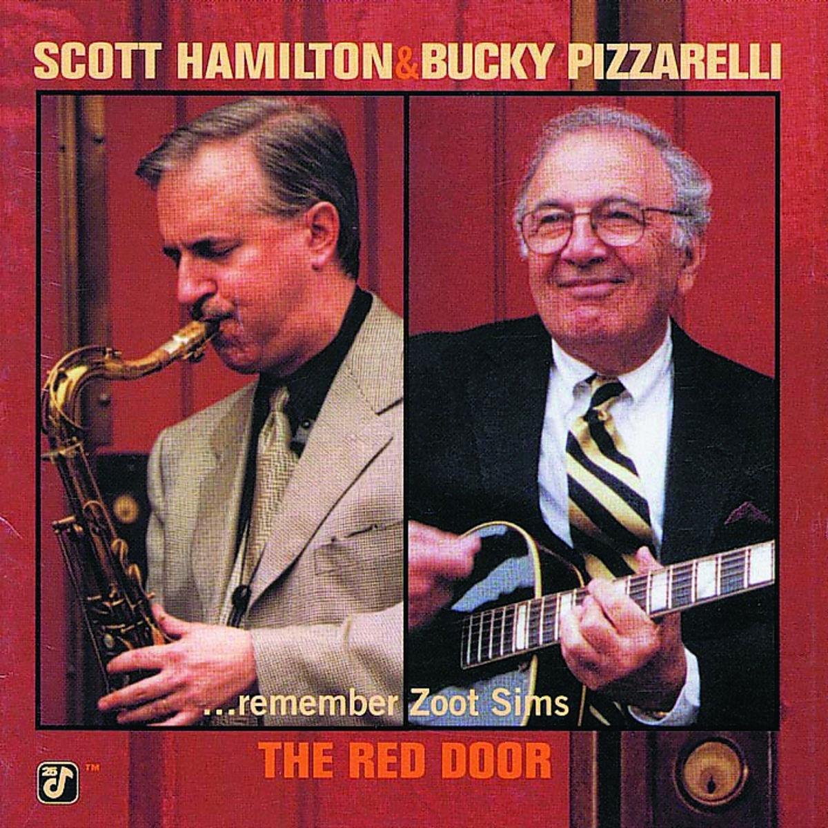 Scott Hamilton Bucky Pizzarelli - The Red Door (...Remember Zoot Sims) - Amazon.com Music  sc 1 st  Amazon.com & Scott Hamilton Bucky Pizzarelli - The Red Door (...Remember Zoot ...