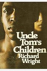 Uncle Tom's Children Kindle Edition