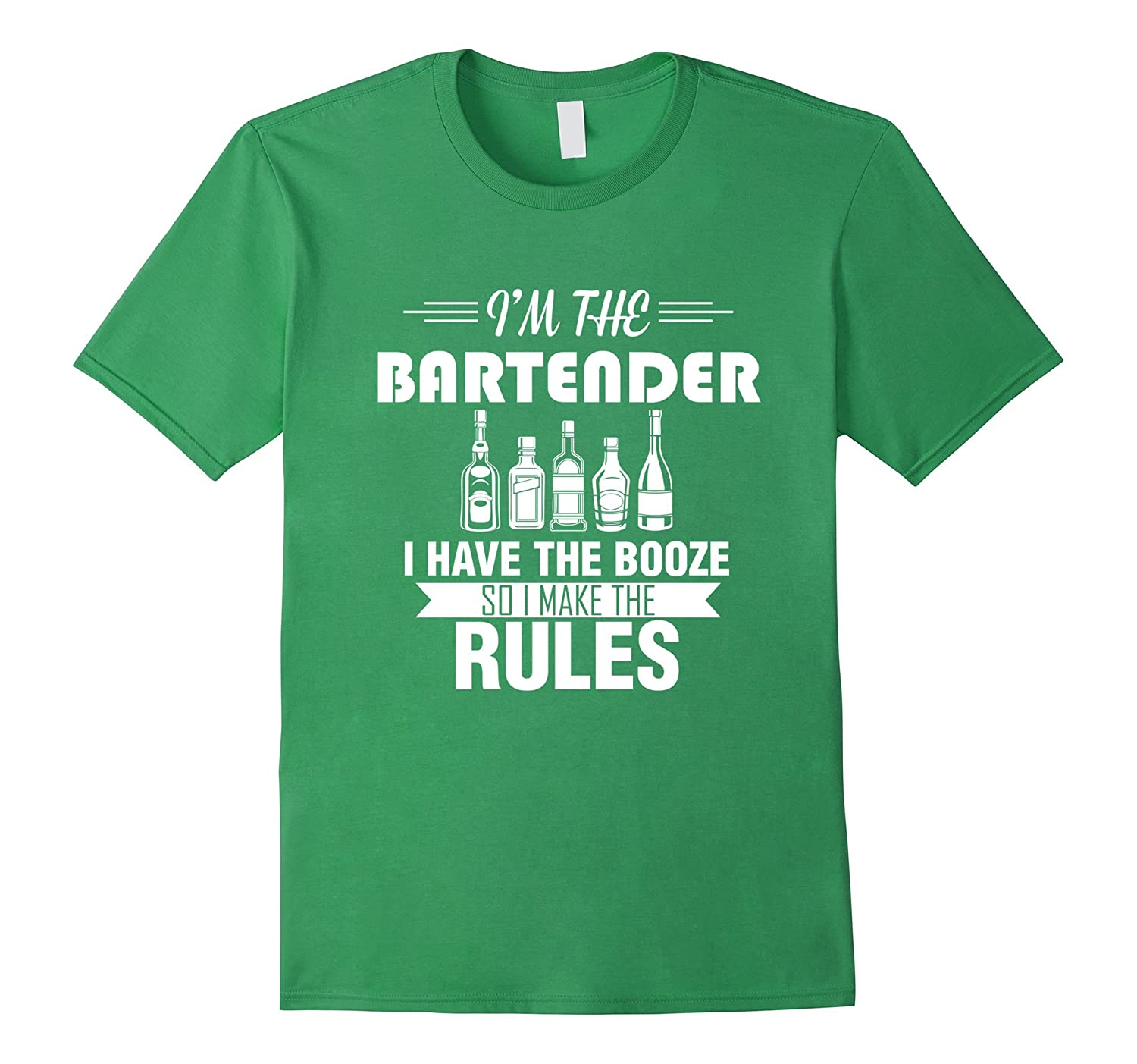Bartender - I have all the booze so I make the rules T-shirt-Art