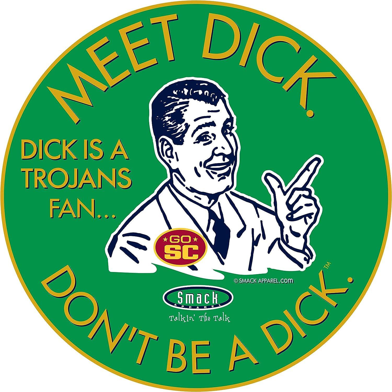 or Sticker Sm-5X Green T-Shirt Anti-USC Notre Dame Football Fans Dont Be A D!ck