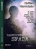 Raggruppamento Spada (Odissea Digital)