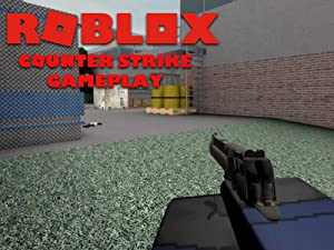 Amazon Com Watch Clip Roblox Counter Strike Gameplay Prime Video