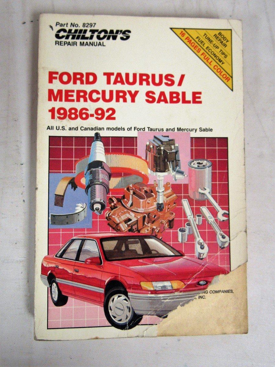 Chilton's Ford Taurus/Mercury Sable, 1986-92 Repair Manual (Chilton's Total  Car Care): Amazon.com: Books
