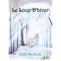 Le Loup D'hiver (French Edition)
