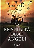 La fragilità degli angeli (Cronache da Gotham Vol. 3)