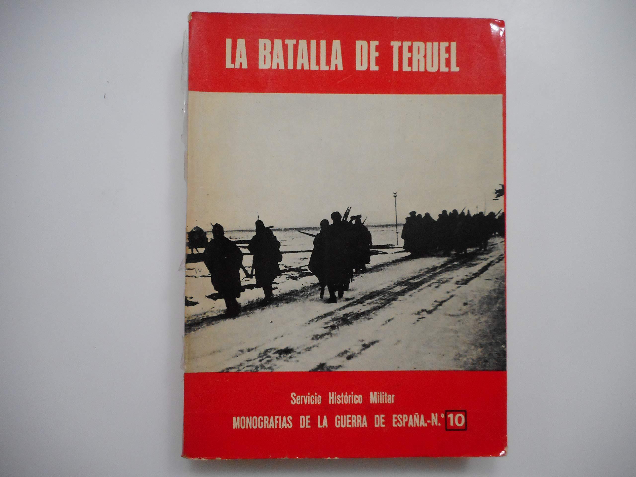 La batalla de Teruel Monograf¸as de la guerra de España: Amazon.es ...