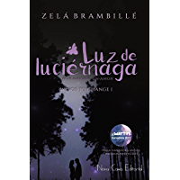 Luz de luciérnaga (Wings to change)