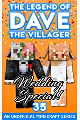 Dave the Villager 35: An Unofficial Minecraft Book (The Legend of Dave the Villager) Kindle Edition