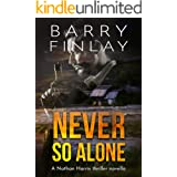 Never So Alone: A Marcie Kane Thriller Collection Prequel