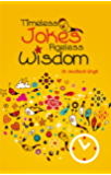 Timeless Jokes-Ageless Wisdom