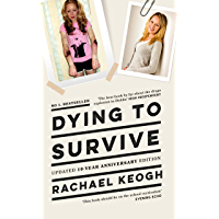 Dying to Survive: Updated 10-year anniversary edition (English Edition)