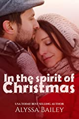 In the Spirit of Christmas Kindle Edition