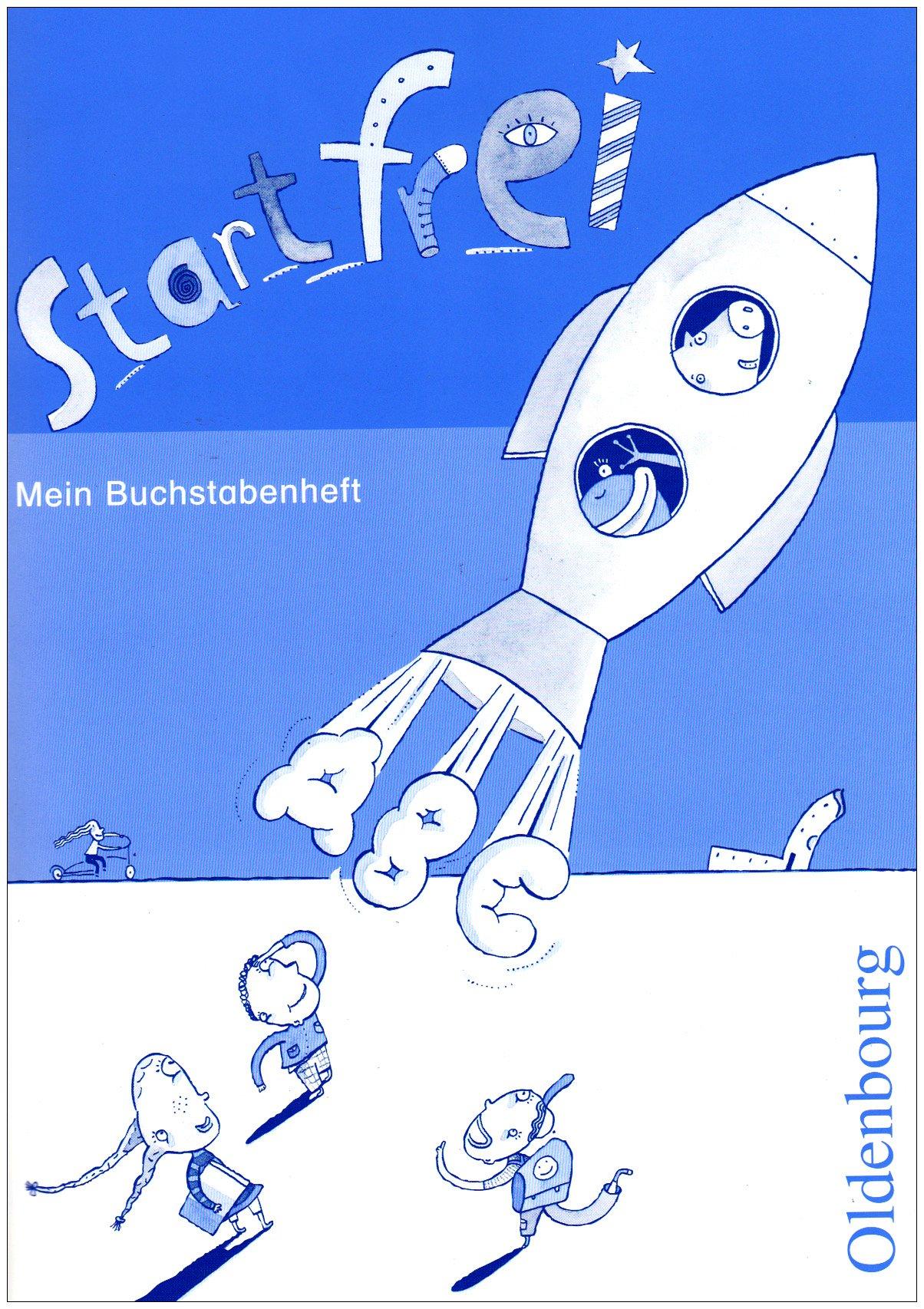 Start frei: 1. Schuljahr - Buchstabenheft