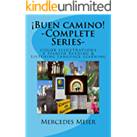 ¡Buen camino! A Reading & Listening Language Adventure in Spanish: COMPLETE SERIES- Easy Reader (Spanish Edition)