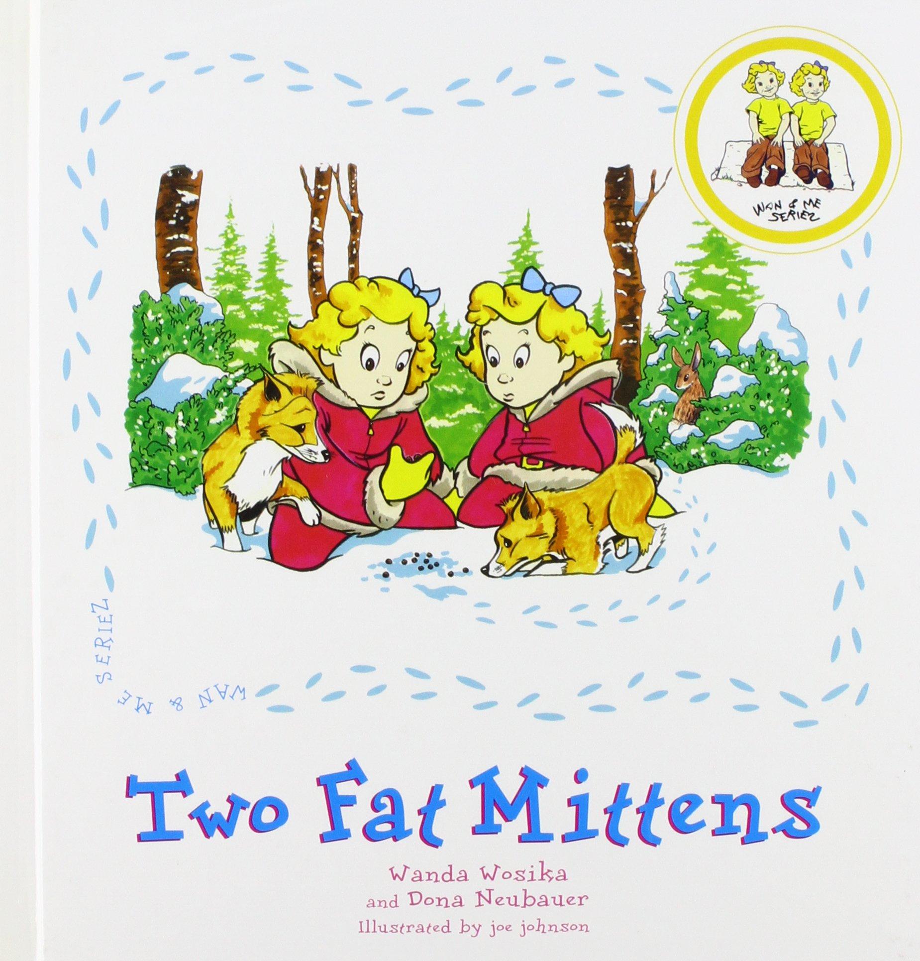 Download Two Fat Mittens (Wan & Me, 1) pdf epub