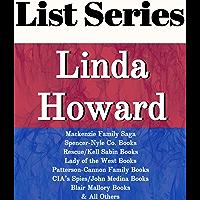LINDA HOWARD: SERIES READING ORDER: CIA'S SPIES/JOHN MEDINA BOOKS, SPENCER-NYLE CO. BOOKS, MACKENZIE FAMILY SAGA BOOKS…
