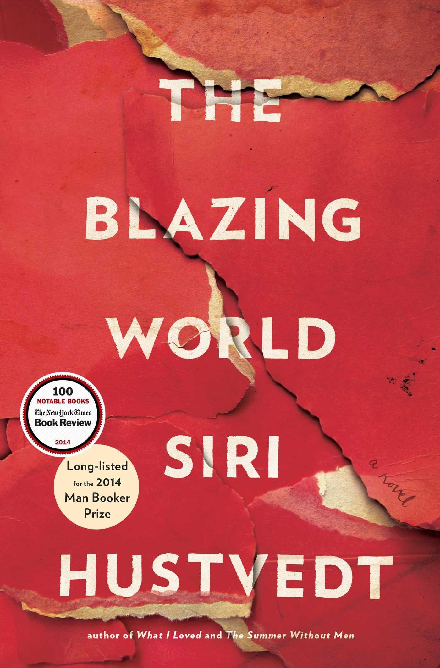 The Blazing World: A Novel: Si...