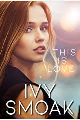This Is Love (The Light to My Darkness Book 3) Kindle Edition