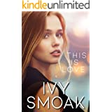 This Is Love (The Light to My Darkness Book 3) (English Edition)